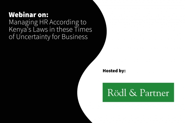 1st April 2020 - Rödl & Partner - COVID19 - Managing HR According to Kenya's Laws in these Times of Uncertainty for Business